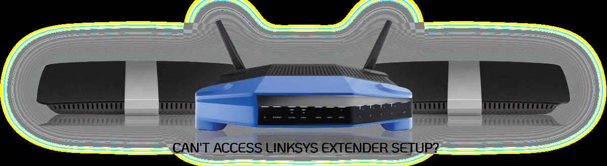 Can't Access Linksys Extender Setup
